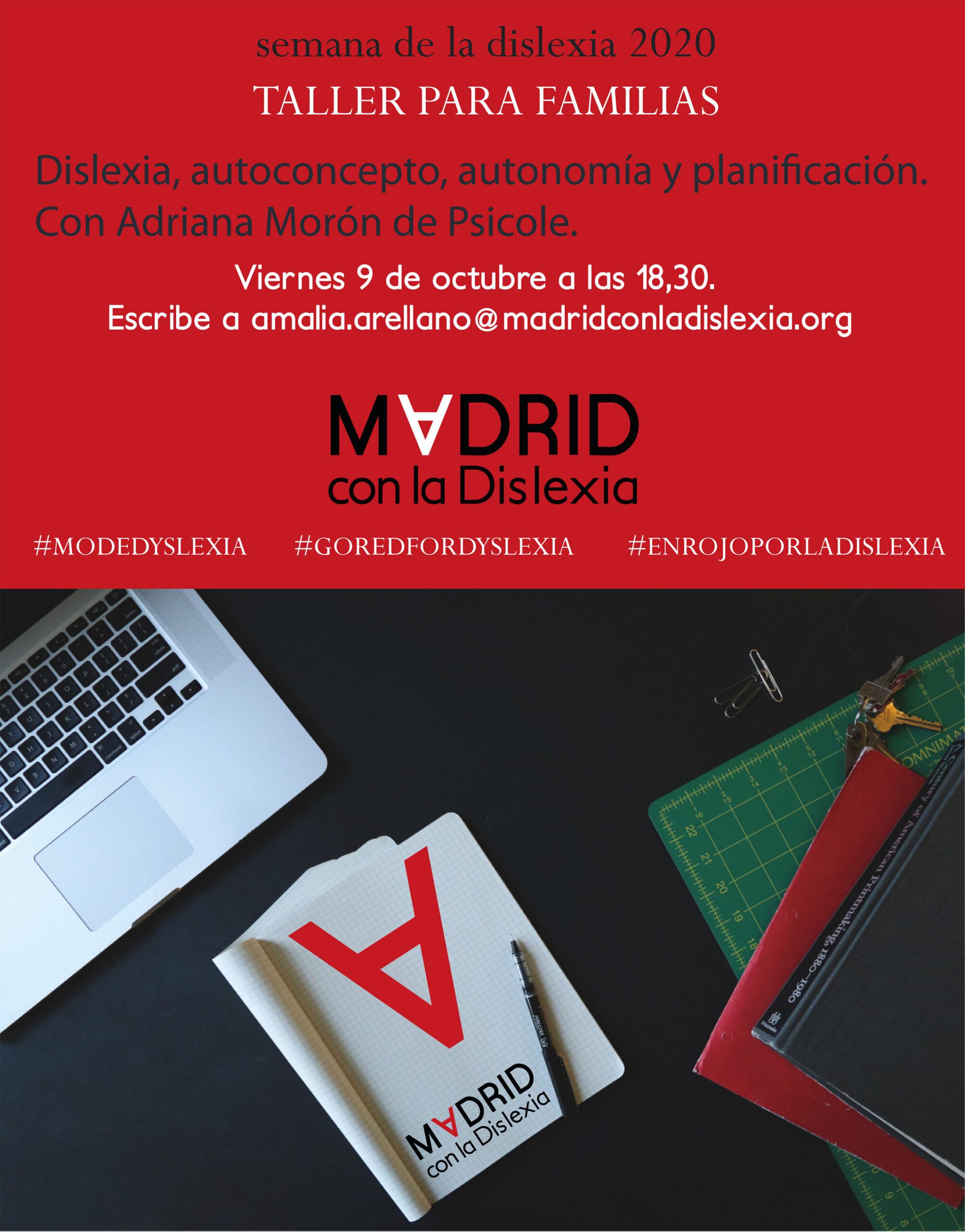 """TALLER PARA FAMILIAS """"Dislexia, autoconcepto, autonomía y planificación"""""""